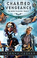Charmed Vengeance (The Aether Chronicles Book 2)
