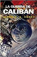 La guerra de Calibán (The Expanse, #2)