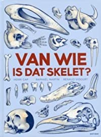 Van wie is dat skelet?