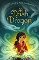 A Dash of Dragon (Lailu Loganberry, #1)