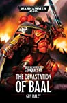 The Devastation of Baal (Space Marine Conquests #1)