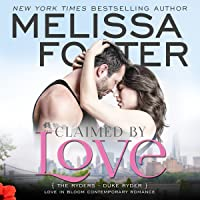 Claimed by Love (The Ryders #2; Love in Bloom #39)