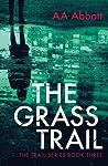 The Grass Trail