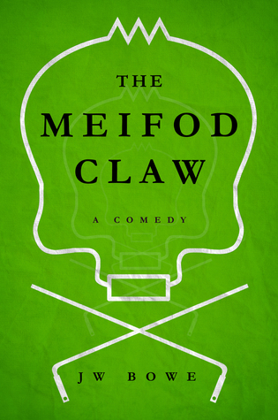 The Meifod Claw: A Comedy