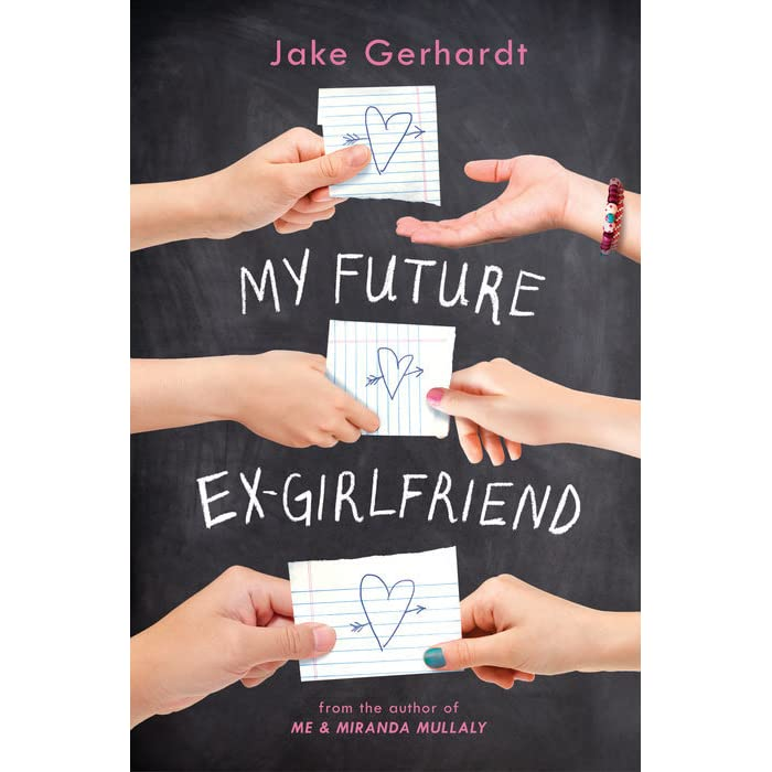My Future Ex-Girlfriend by Jake Gerhardt