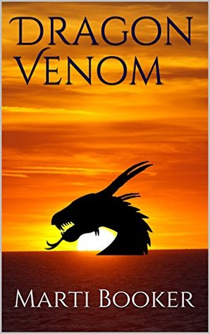 Dragon Venom (A Poison in the Blood, #1)