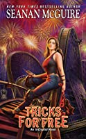 Tricks for Free (InCryptid, #7)