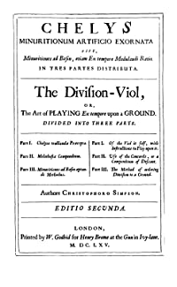 The Division Viol, or, The Art of Playing Ex tempore upon a Ground