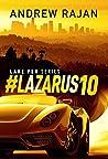 #Lazarus10 (Lake Pen Series)