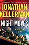 Night Moves (Alex Delaware, #33)