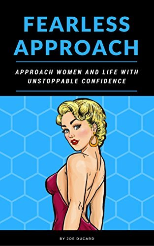 How-To-Approach-Women-Fearless-Approach