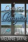 A Change in Perception (Change #4)
