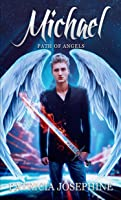 Michael, Path of Angels Book 1