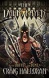 The Darkslayer: The Battle for Bone (Bish and Bone, #10)