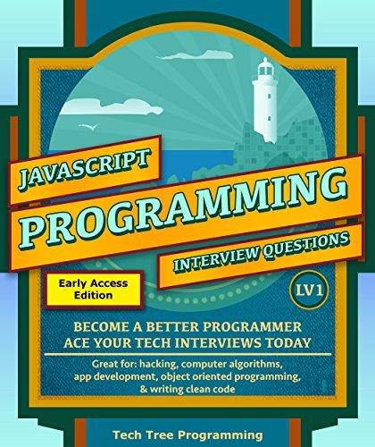Javascript  Interview Questions & Programming, LV1 - & Interview Questions Series) - Tech Tree Programming
