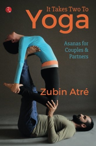 It Takes Two to Yoga Asanas for Couple