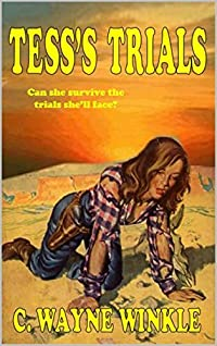 TESS'S TRIALS: A Western Adventure