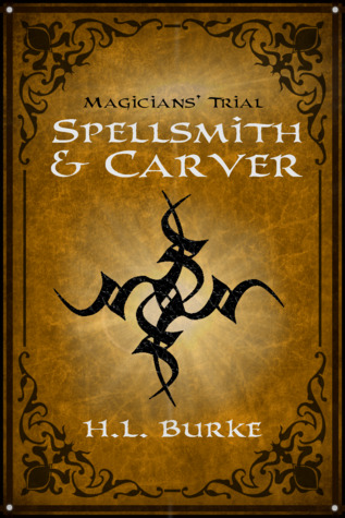 Magicians' Trial by H.L. Burke