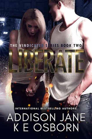 Liberate (The Vindicated, #2)