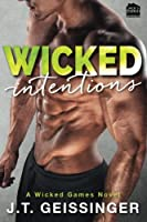 Wicked Intentions (Wicked Games #3)