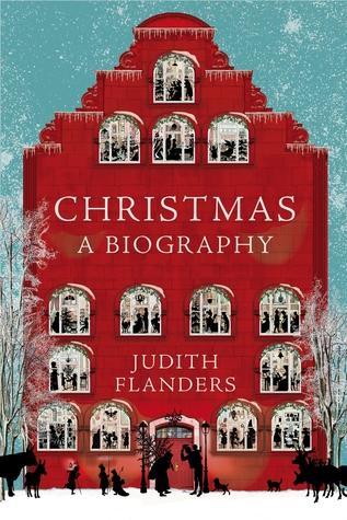 Christmas: A Biography