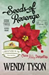Seeds of Revenge (A Greenhouse Mystery, #3)