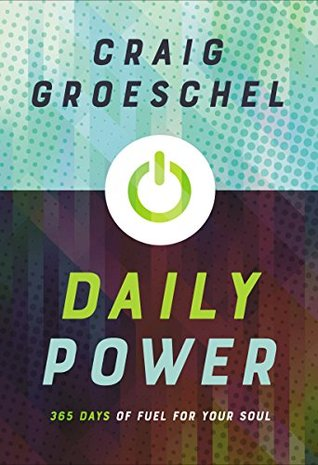 Daily Power by Craig Groeschel