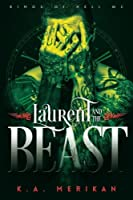 Laurent and the Beast (Kings of Hell MC #1)