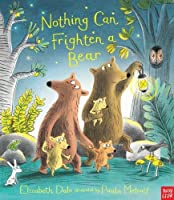 Nothing Can Frighten A Bear