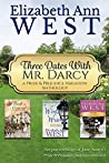 Book cover for Three Dates with Mr. Darcy: A Pride & Prejudice Variation Anthology