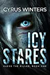 Icy Stares (Guess The Killer, #1)
