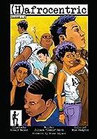 (H)afrocentric Comics: Volumes 1-4 (Hafrocentric Comics)