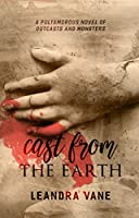 Cast From the Earth