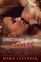 Directions of the Heart: A Romantic Drama Collection
