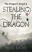 Stealing the Dragon