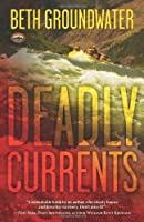 Deadly Currents (An RM Outdoor Adventures Mystery)