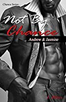 Not By Chance (Chance Series)