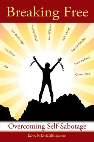 Breaking Free:Overcoming Self-Sabotage
