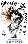 Book cover for Atheists Who Kneel and Pray