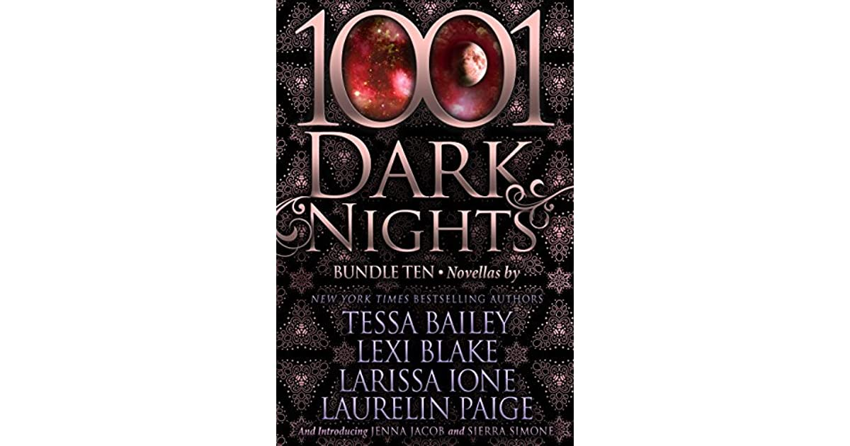 1001 Dark Nights: Bundle Ten by Tessa Bailey
