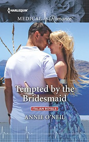Tempted by the Bridesmaid (Italian Royals)