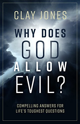 Why-Does-God-Allow-Evil-Compelling-Answers-for-Life-s-Toughest-Questions