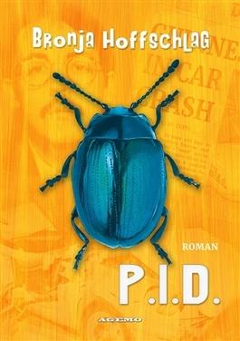 P.I.D. by Bronja Hoffschlag