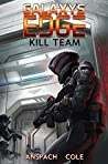 Kill Team (Galaxy's Edge, #3)