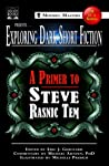 Download ebook Exploring Dark Short Fiction #1: A Primer to Steve Rasnic Tem by Eric J. Guignard