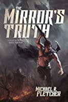 The Mirror's Truth (Manifest Delusions, #2)