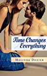 Time Changes Everything (Time Changes Everything, #1)