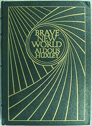 Brave New World (Books That Changed Man's Thinking)