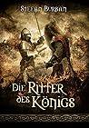 Die Ritter des Königs (Die Chronik des großen Dämonenkrieges, #3)