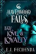 Fate, Love & Loyalty